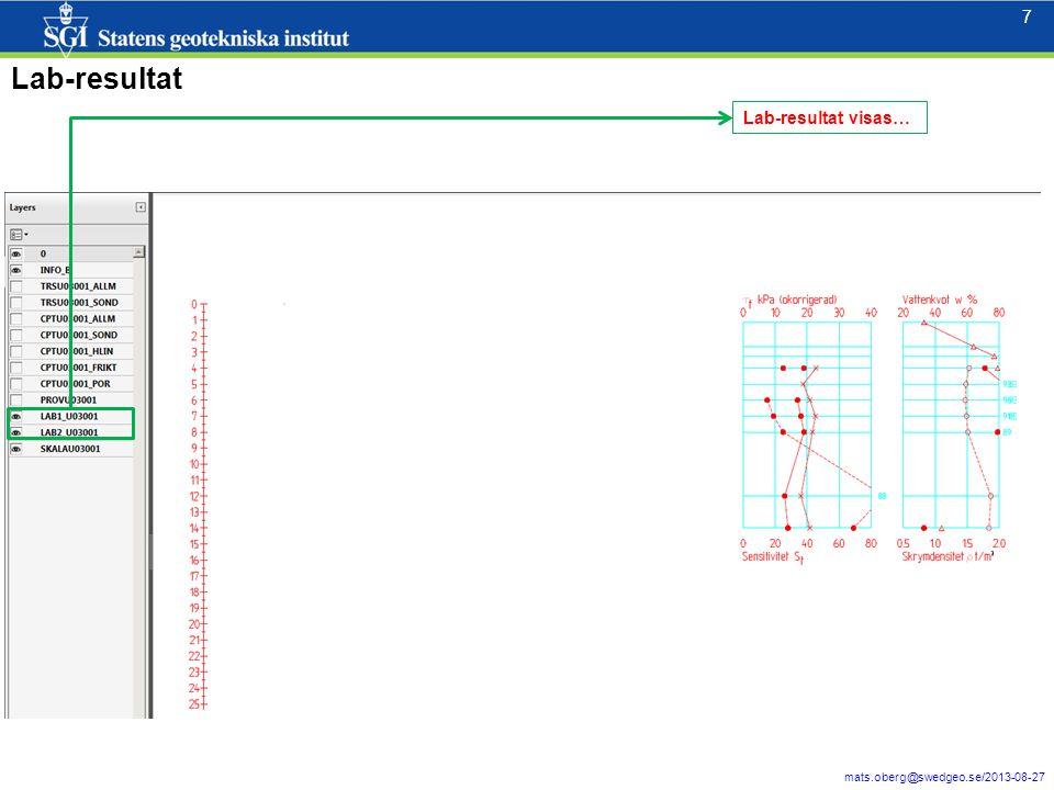 8 mats.oberg@swedgeo.se/2013-08-27 8 PROV (Kv=Kolv) visas… Provtagning (och jordart/lagerföljd) motsvarande redovisning i GeoSuite Kända jordarter/lagerföljd består här således av resultat från en Skruv från 2.2 -3,4m djup samt ett antal kolvar från 4-14 meters djup.