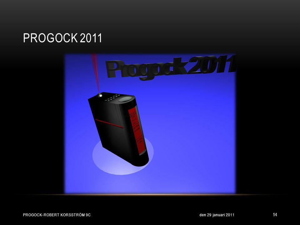 PROGOCK 2011 den 29 januari 2011 14 PROGOCK-ROBERT KORSSTRÖM 9C