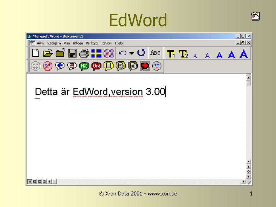© X-on Data 2001 - www.xon.se1 EdWord