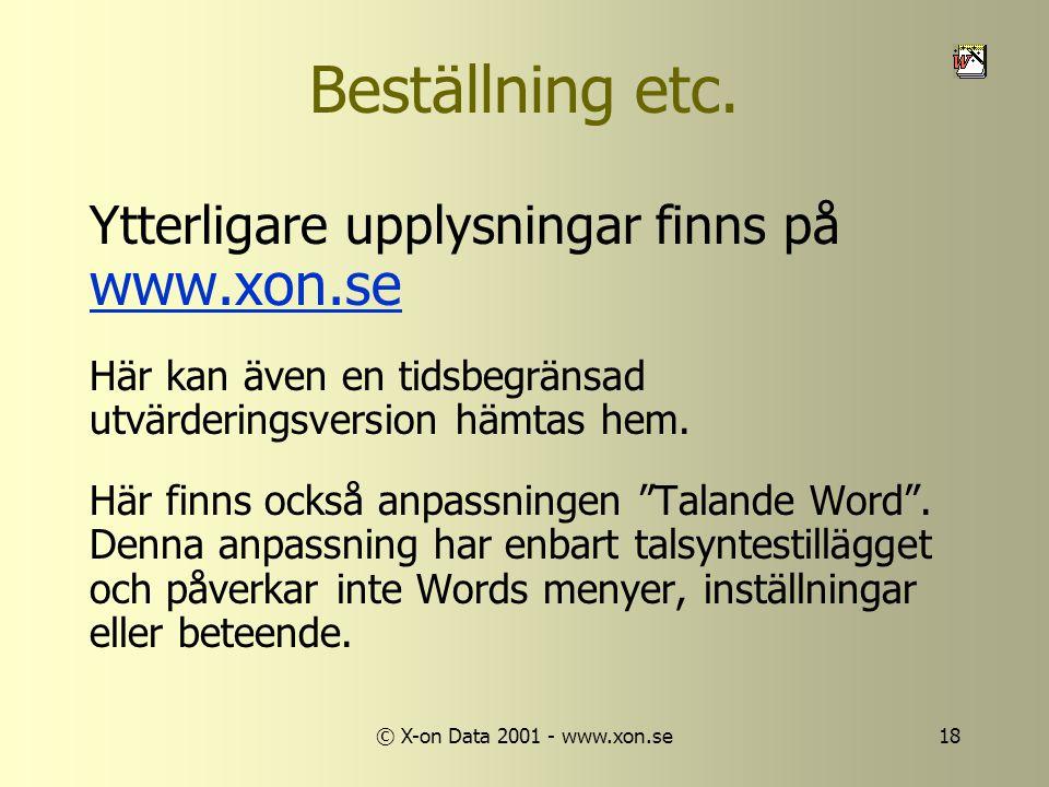 © X-on Data 2001 - www.xon.se18 Beställning etc.