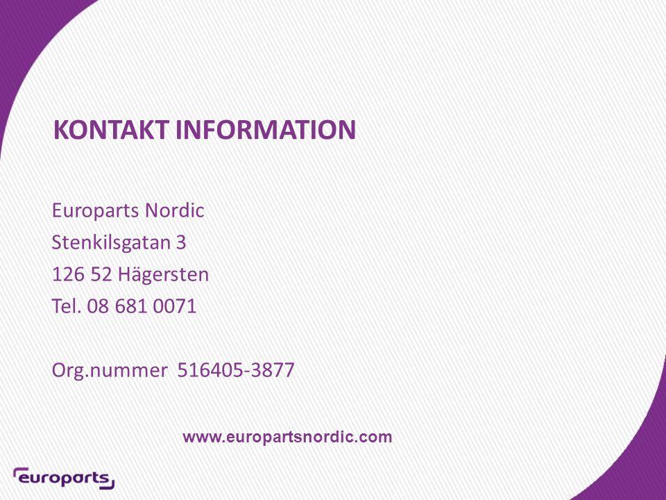 KONTAKT INFORMATION Europarts Nordic Stenkilsgatan 3 126 52 Hägersten Tel.