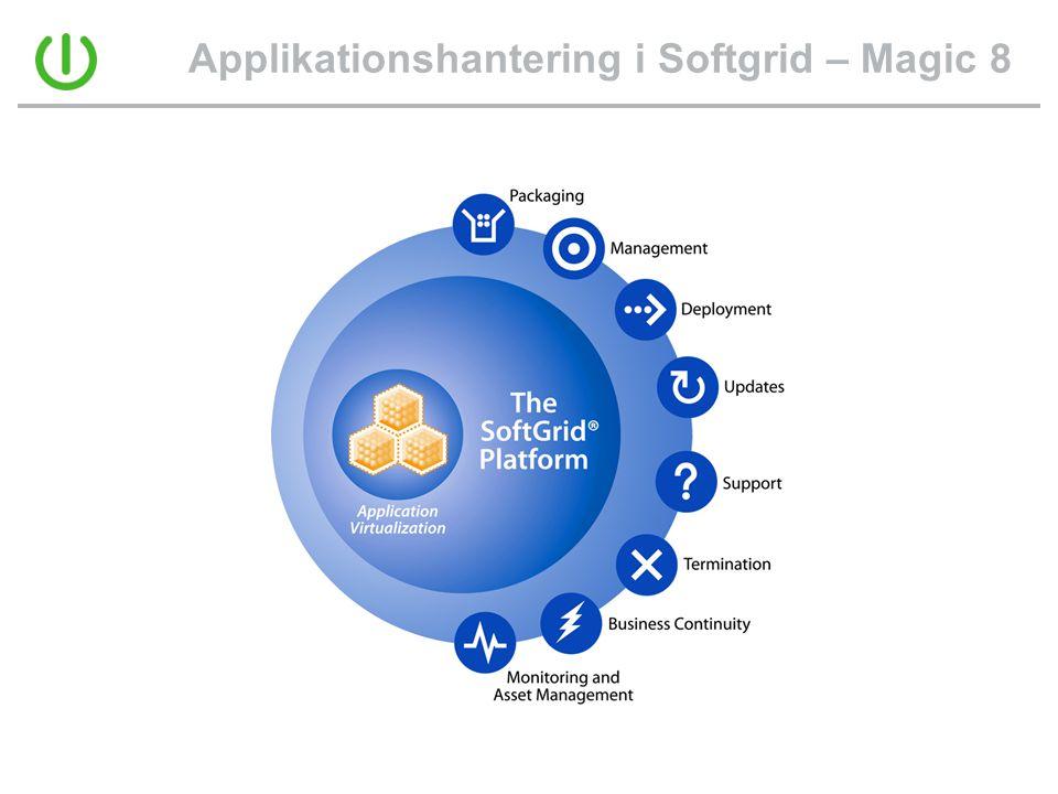 Applikationshantering i Softgrid – Magic 8