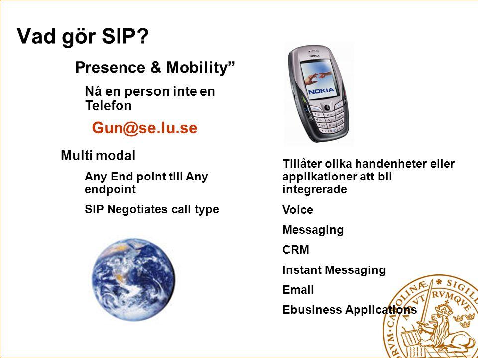 """"""" Presence & Mobility"""" Nå en person inte en Telefon Gun@se.lu.se Tillåter olika handenheter eller applikationer att bli integrerade Voice Messaging CR"""