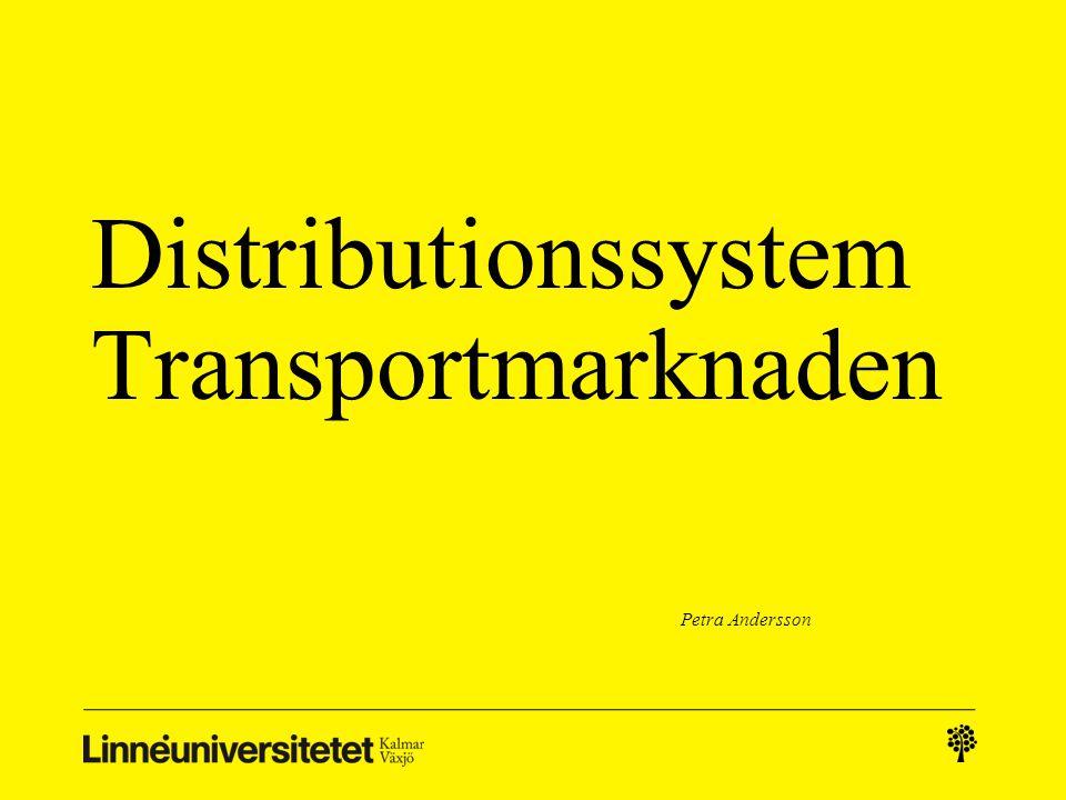 Distributionssystem Transportmarknaden Petra Andersson