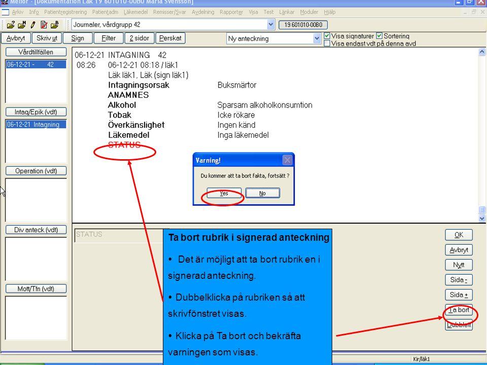 Skriva journal  Två räkneverk räknar upp till max antal använda rader och max antal använda tecken i fritext-fältet.