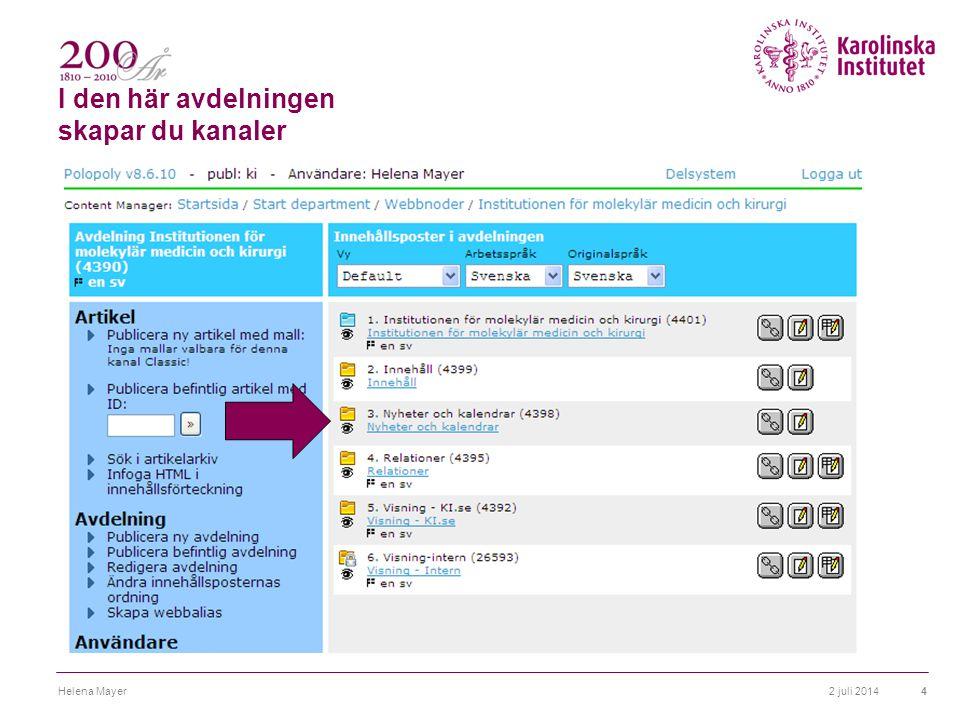 Kanaler 2 juli 2014Helena Mayer5 Kalenderkanal Nyhetskanal