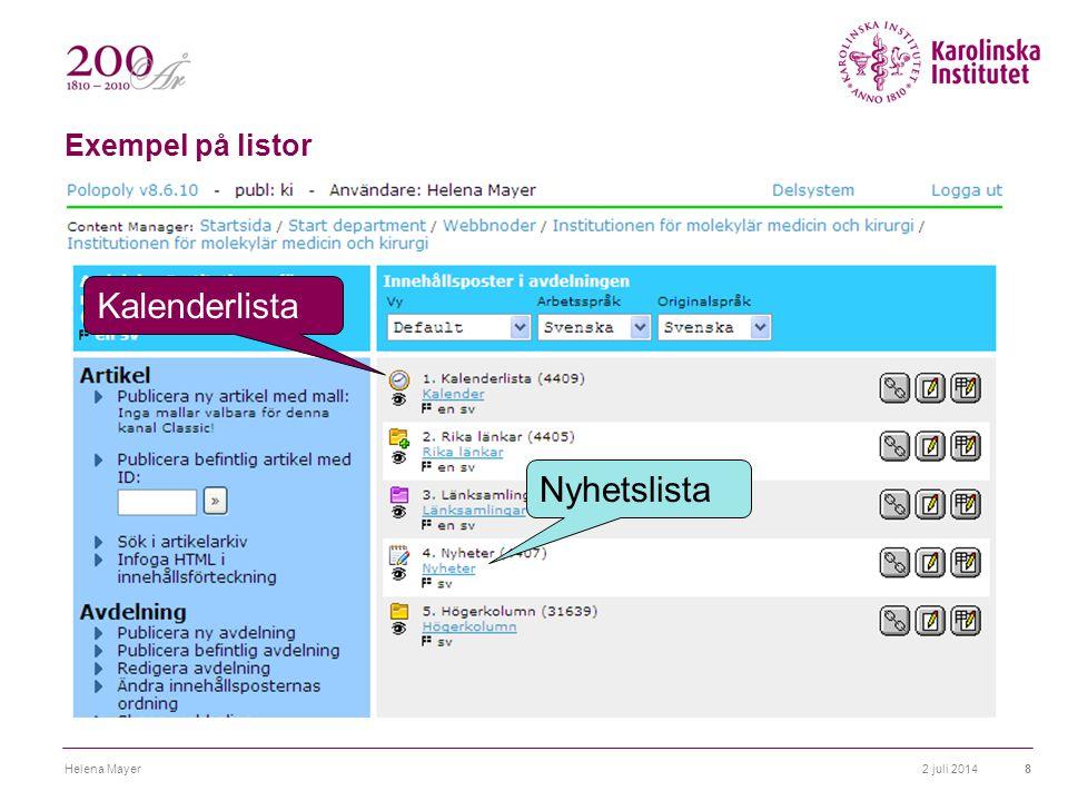 Exempel på listor 2 juli 2014Helena Mayer8 Kalenderlista Nyhetslista