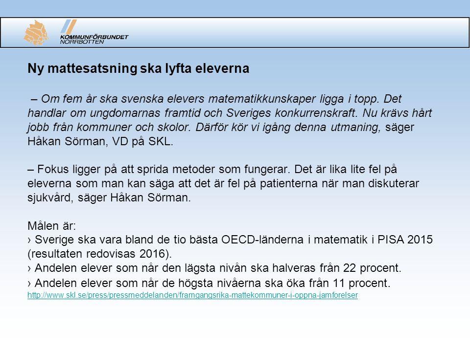 Ny mattesatsning ska lyfta eleverna – Om fem år ska svenska elevers matematikkunskaper ligga i topp.