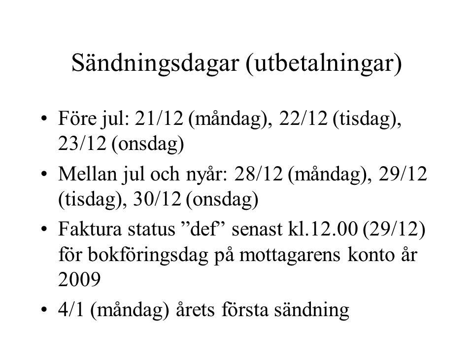 Kontantinsättningar •senast 14/12 (gäller även deponering i serviceboxen)