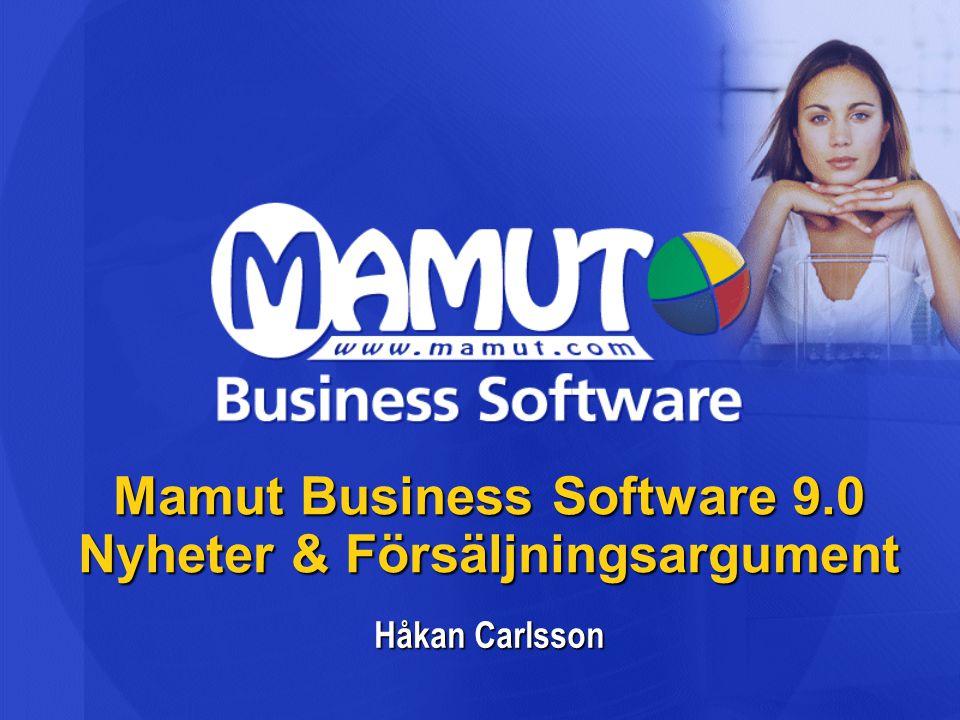 Mamut Business Software 9.0 Nyheter & Försäljningsargument Håkan Carlsson