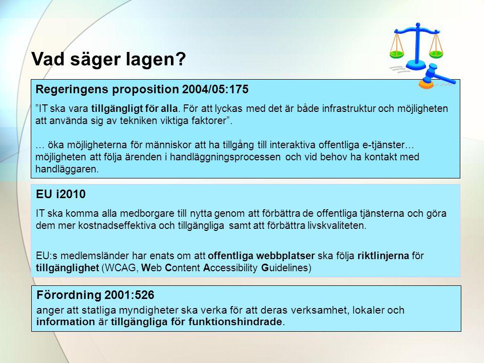 Regeringens proposition 2004/05:175 IT ska vara tillgängligt för alla.