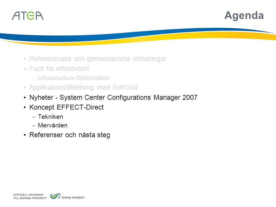 Agenda • Referenscase och gemensamma utmaningar • Facit för effektivitet.