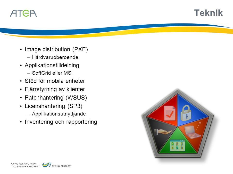 • Image distribution (PXE) – Hårdvaruoberoende • Applikationstilldelning – SoftGrid eller MSI • Stöd för mobila enheter • Fjärrstyrning av klienter • Patchhantering (WSUS) • Licenshantering (SP3) – Applikationsutnyttjande • Inventering och rapportering Teknik