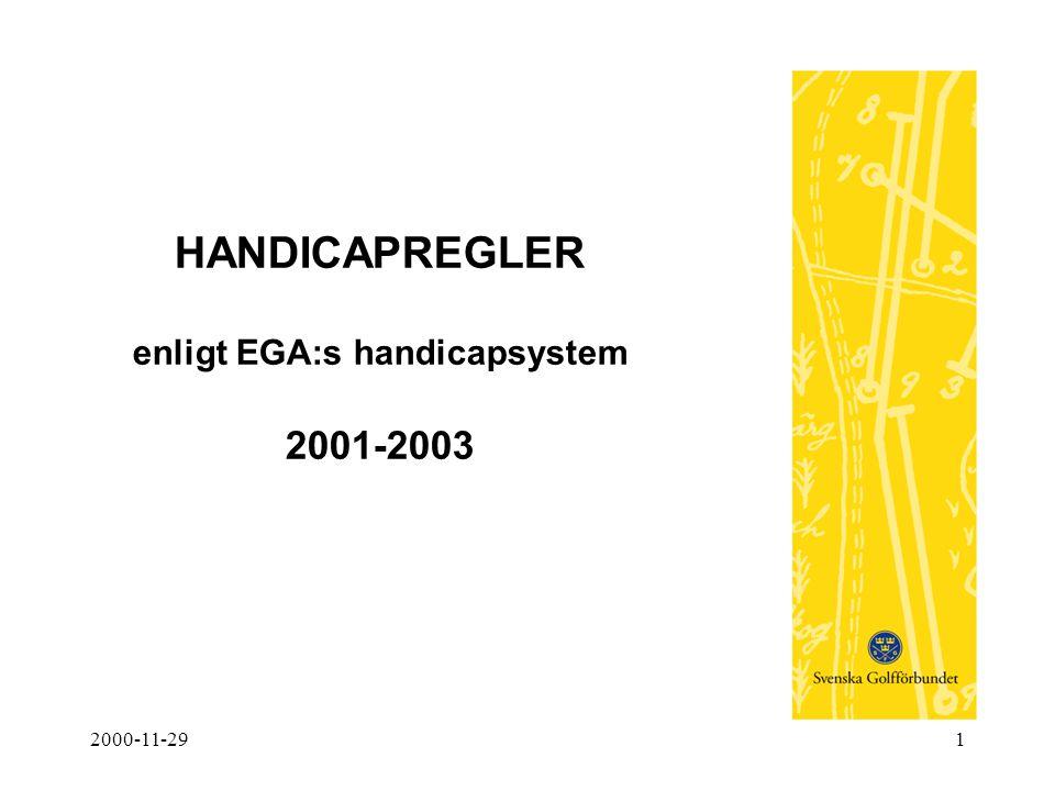 2000-11-291 HANDICAPREGLER enligt EGA:s handicapsystem 2001-2003
