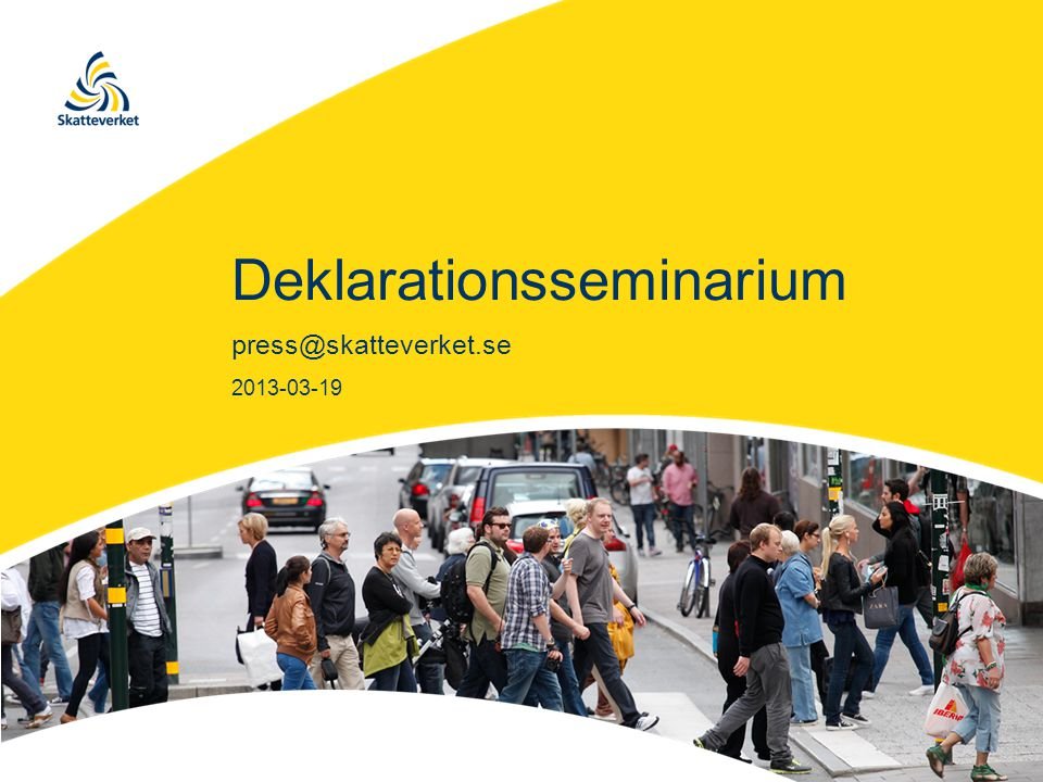 Program •Nyheter i e-deklarationen •Vägar till information •Sociala medier •Paus •Kapitalbeskattning •Kontrollinsatser •Sammanfattning - Ingemar Hansson •Avslut 2