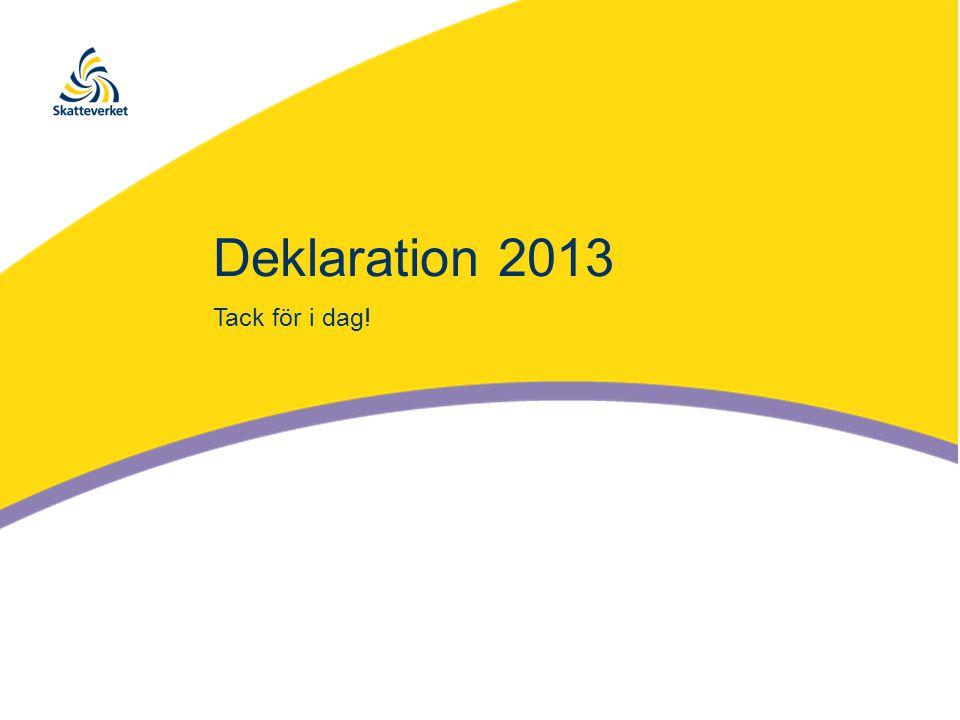 Deklaration 2013 Tack för i dag!