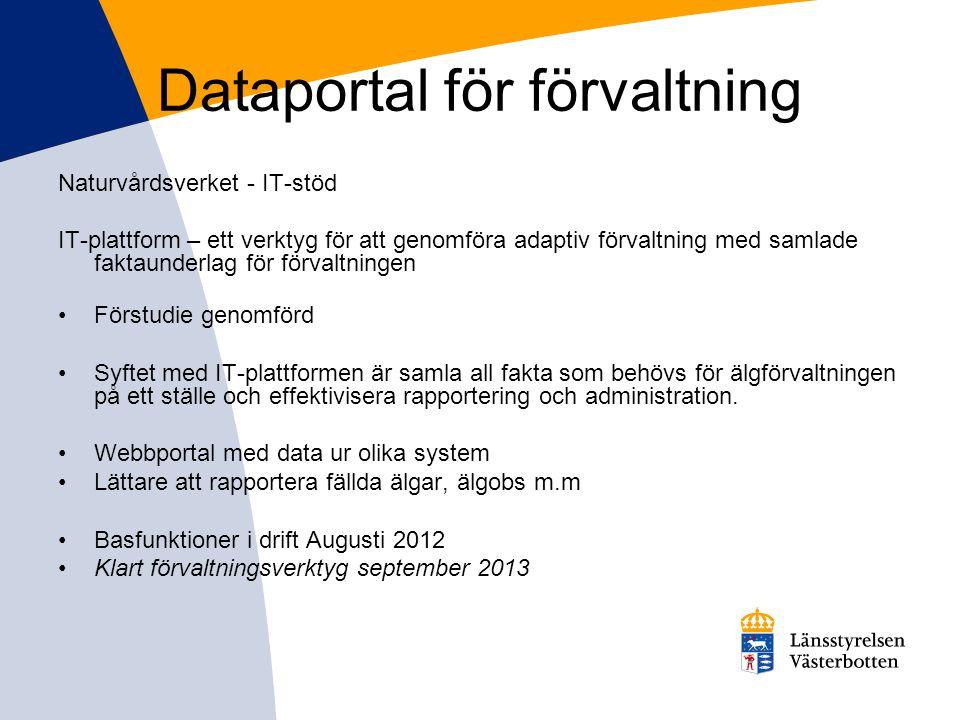 Dataportal för förvaltning Naturvårdsverket - IT-stöd IT-plattform – ett verktyg för att genomföra adaptiv förvaltning med samlade faktaunderlag för f