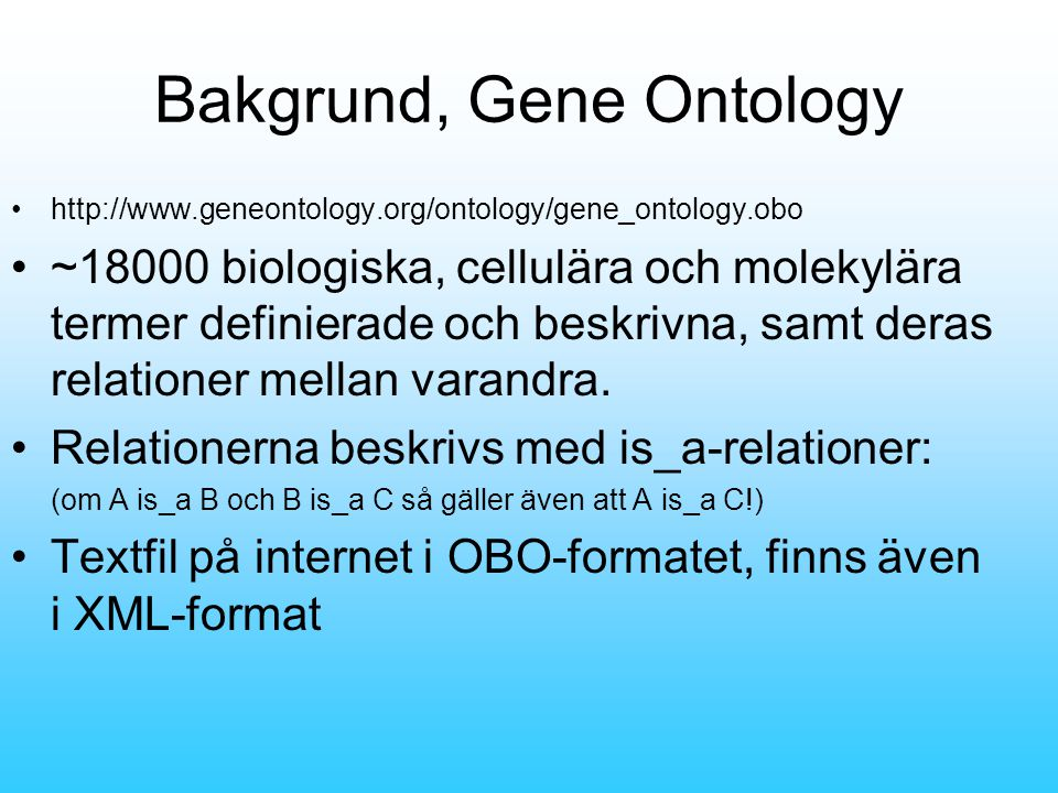 Bakgrund, Gene Ontology Snapshot (ur OBO-filen): [Term] id: GO:0000001 name: mitochondrion inheritance namespace: biological_process def: The distribution of mitochondria\, including the mitochondrial genome\, into daughter cells after mitosis or meiosis\, mediated by interactions between mitochondria and the cytoskeleton. [PMID:10873824, PMID:11389764, SGD:mcc] is_a: GO:0048308 .