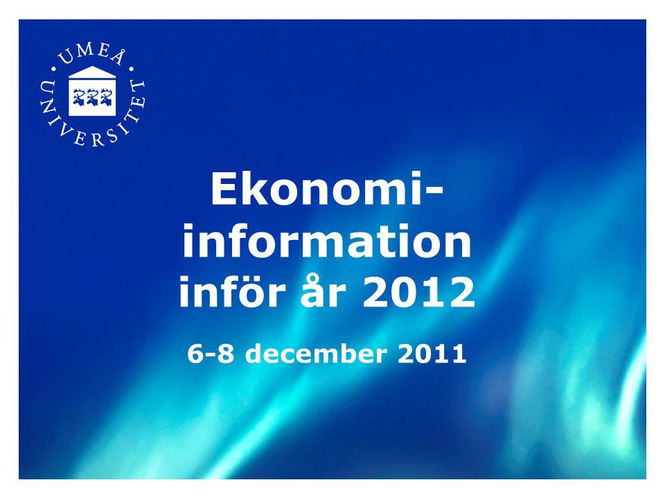 Ekonomi- information inför år 2012 6-8 december 2011