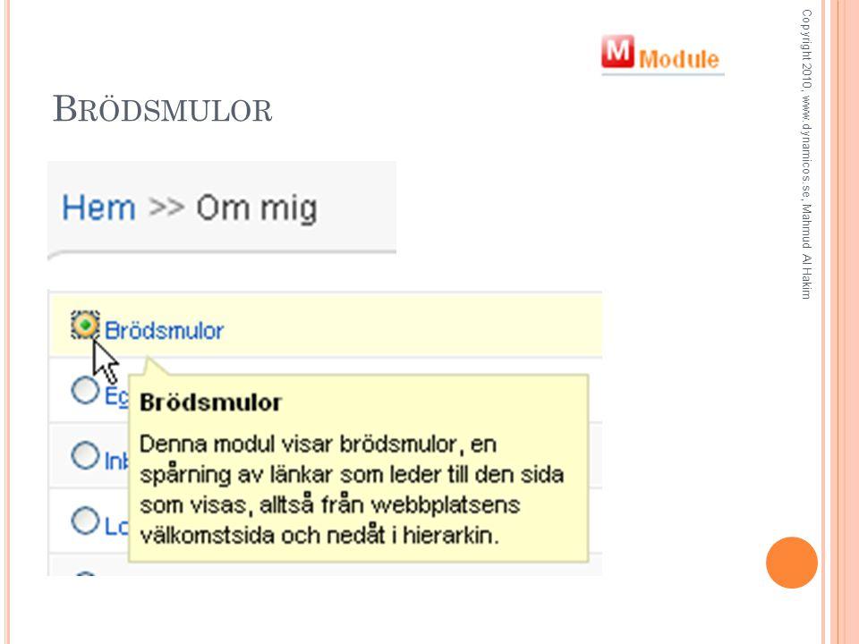 B RÖDSMULOR Copyright 2010, www.dynamicos.se, Mahmud Al Hakim