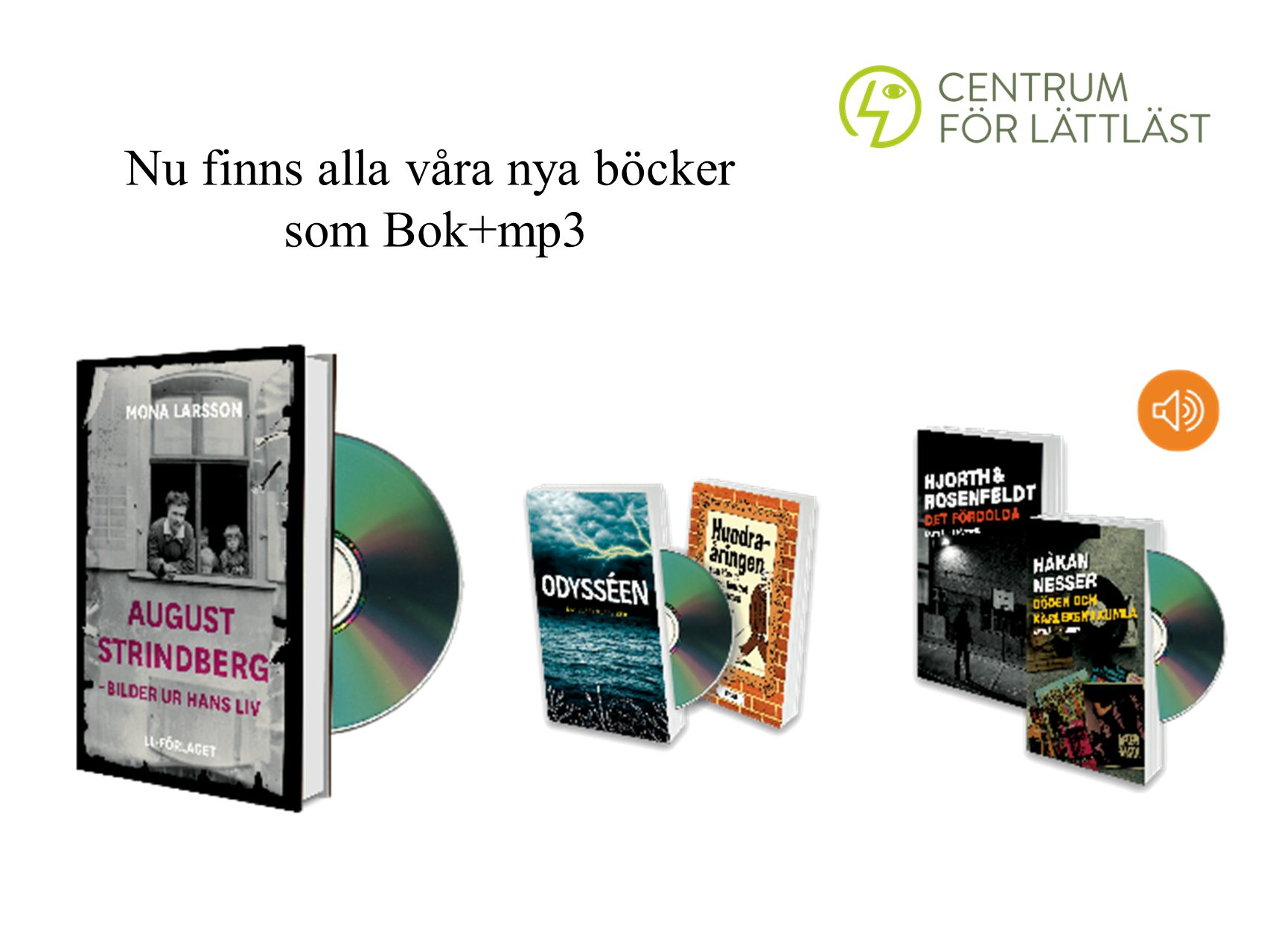 Nu finns alla våra nya böcker som Bok+mp3