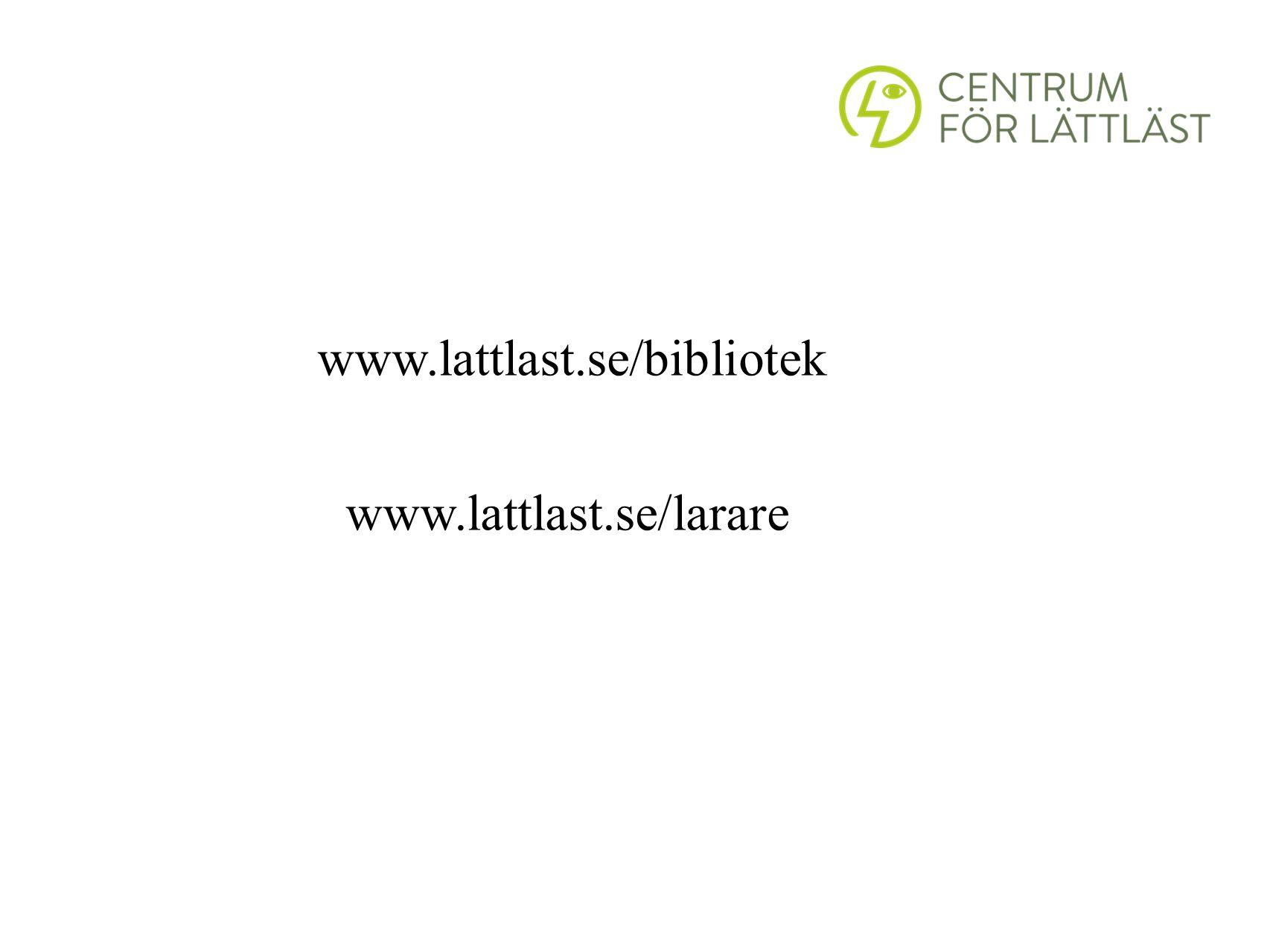 www.lattlast.se/bibliotek www.lattlast.se/larare