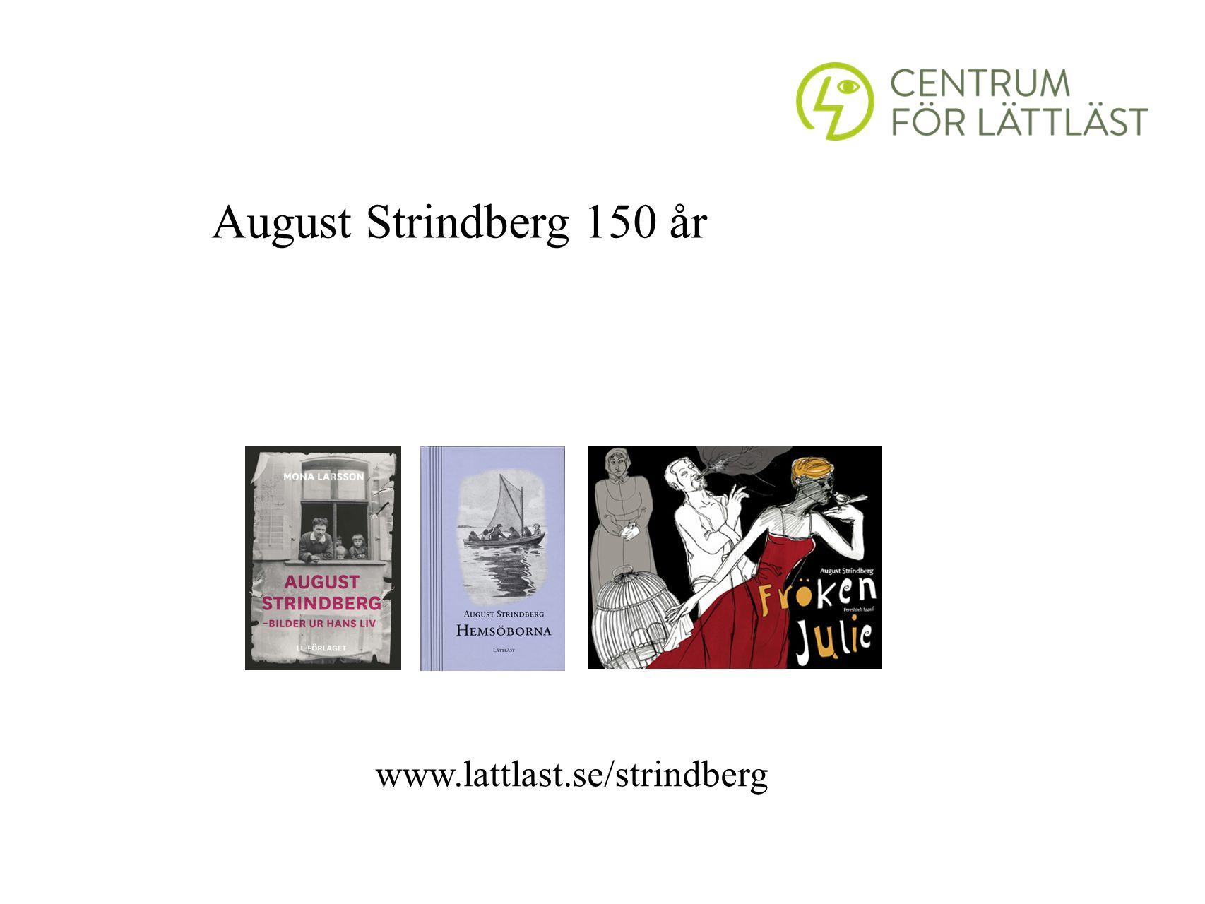 August Strindberg 150 år www.lattlast.se/strindberg