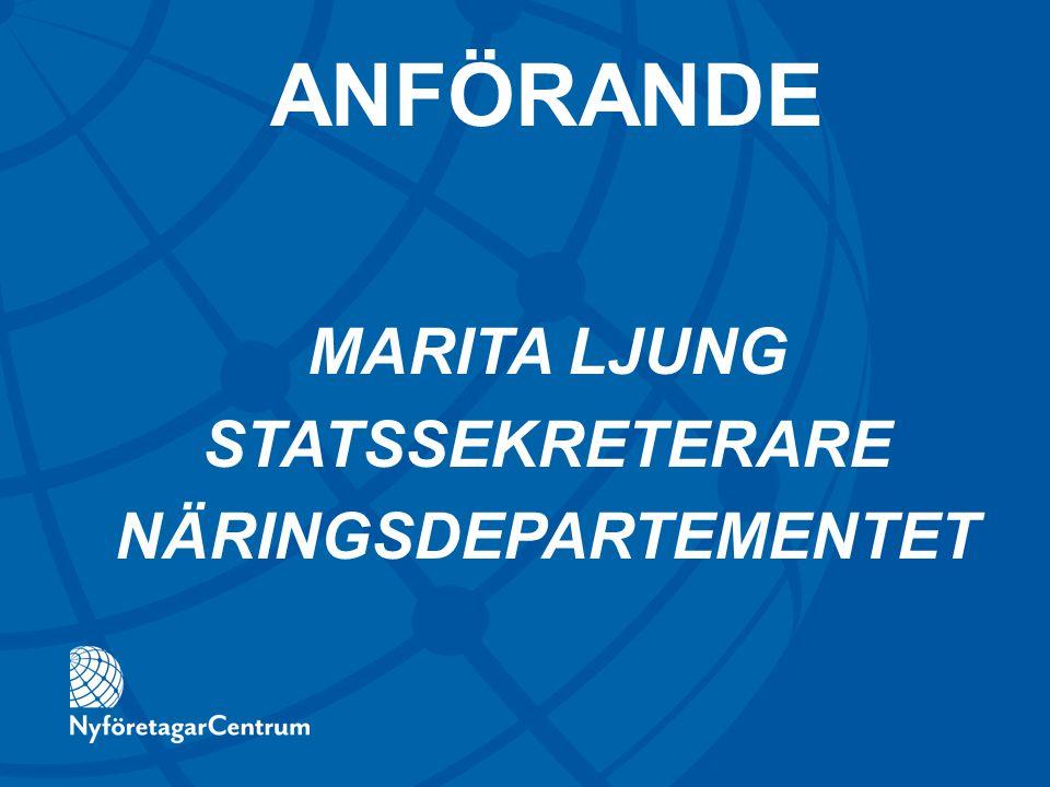 MARITA LJUNG STATSSEKRETERARE NÄRINGSDEPARTEMENTET ANFÖRANDE