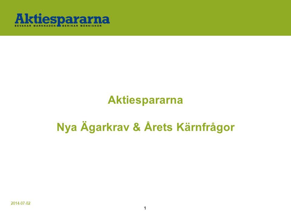2014-07-02 1 Aktiespararna Nya Ägarkrav & Årets Kärnfrågor