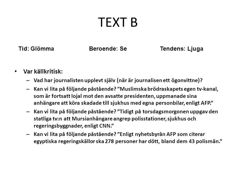 Text C • Identifiera texten: – Vilken genre tillhör texten.