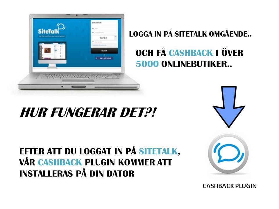 LOGGA IN PÅ SITETALK OMGÅENDE..CASHBACK PLUGIN HUR FUNGERAR DET?.