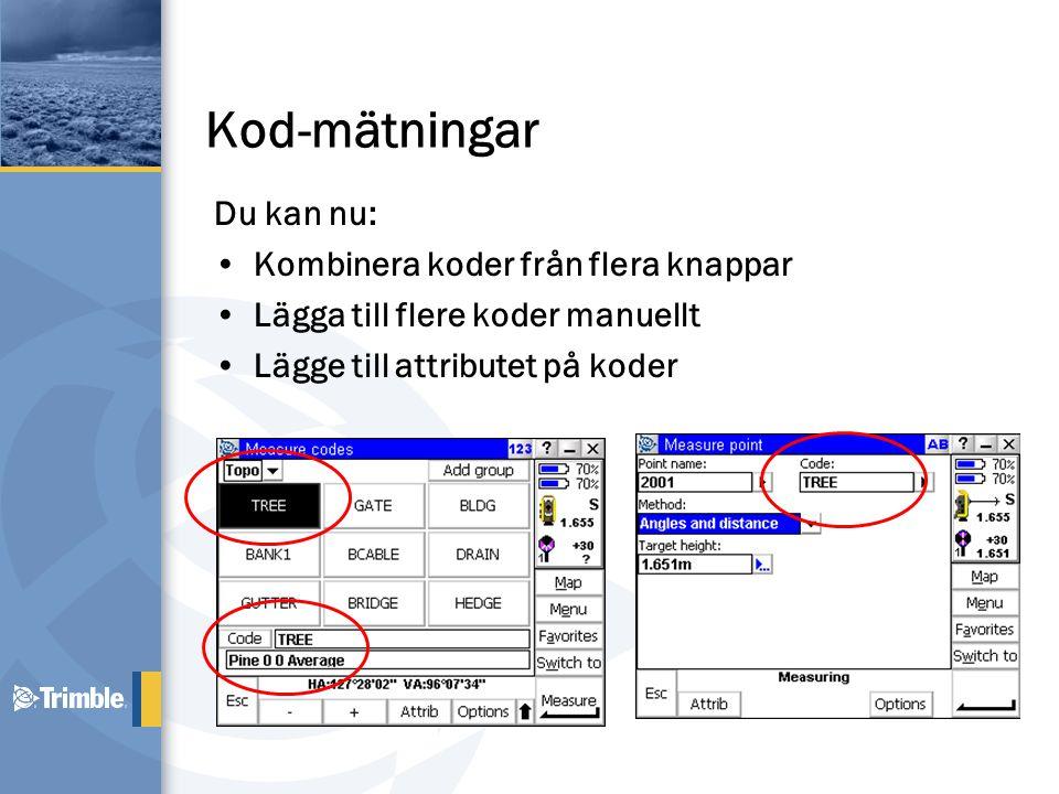 Kod-mätningar Du kan nu: •Kombinera koder från flera knappar •Lägga till flere koder manuellt •Lägge till attributet på koder