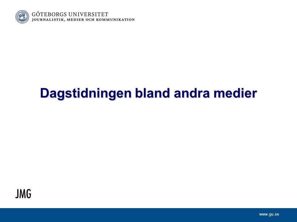 www.gu.se Dagstidningen bland andra medier