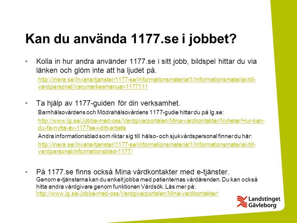 Kan du använda 1177.se i jobbet.