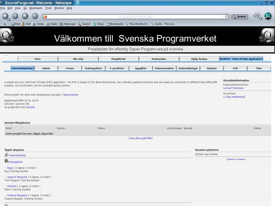 ᄃ Välkommen till Svenska Programverket Projektplats för offentlig Öppen Programvara på svenska Svenska Programverket drivs av Svenska Kommun och Lands