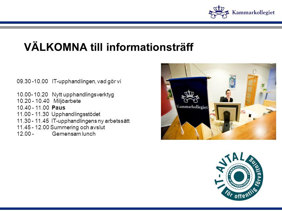 Välkomna till informationsträff i maj 2010 Hans Sundström TF Chef IT-upphandlingen