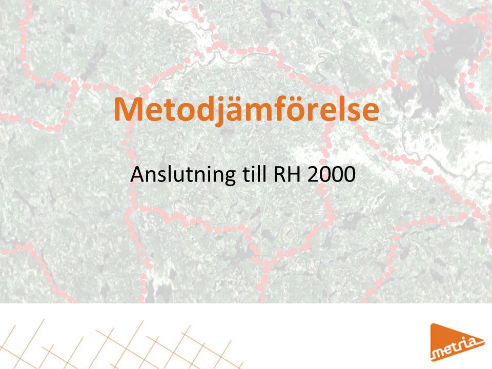 Metodjämförelse Anslutning till RH 2000