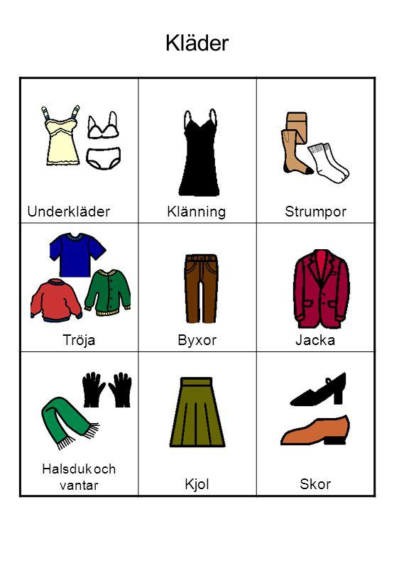 Kläder UnderkläderKlänningStrumpor TröjaByxorJacka Halsduk och vantar KjolSkor
