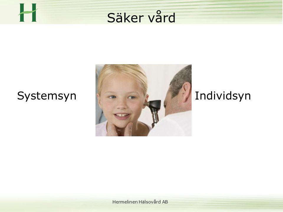 Hermelinen Hälsovård AB Säker vård Systemsyn Individsyn