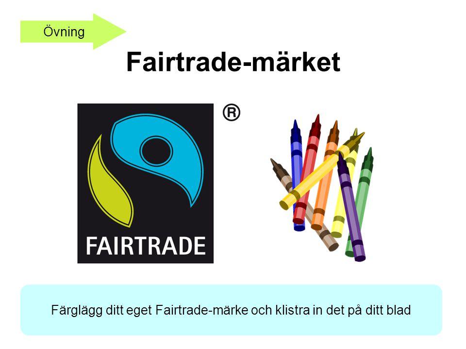 Fairtrade-märket Övning Färglägg ditt eget Fairtrade-märke och klistra in det på ditt blad