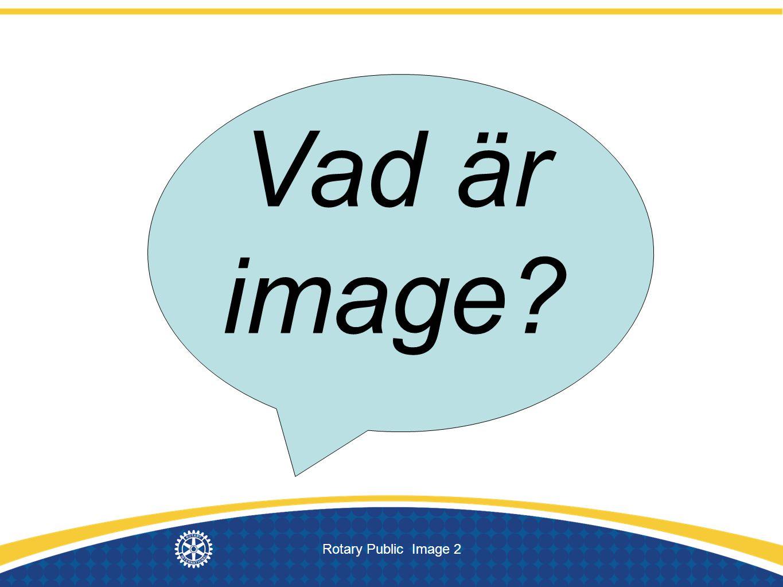 Rotary Public Image 2 Vad är image?