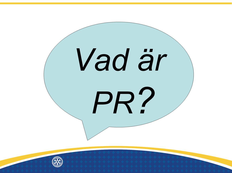 Vad är PR ?
