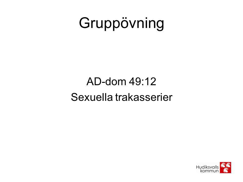 Gruppövning AD-dom 49:12 Sexuella trakasserier