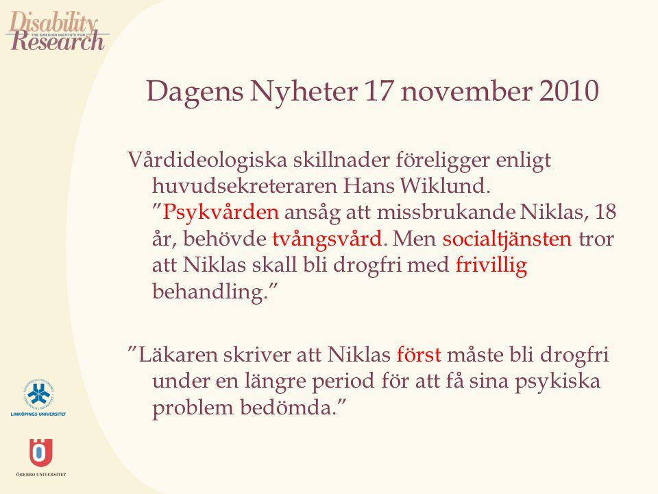 Dagens Nyheter 17 november 2010 Vårdideologiska skillnader föreligger enligt huvudsekreteraren Hans Wiklund.