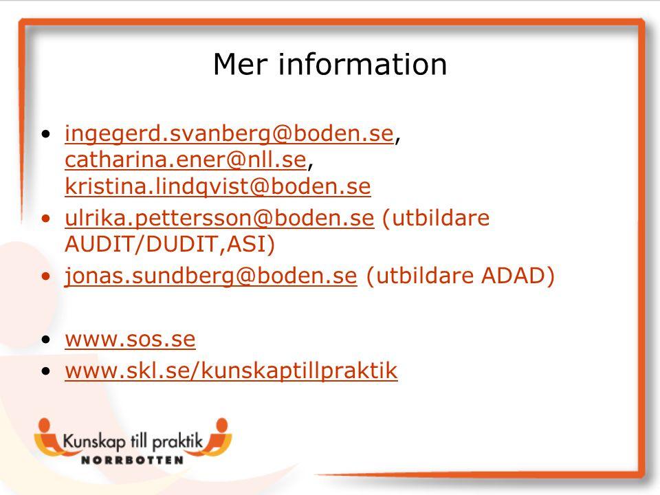 Mer information •ingegerd.svanberg@boden.se, catharina.ener@nll.se, kristina.lindqvist@boden.seingegerd.svanberg@boden.se catharina.ener@nll.se kristi