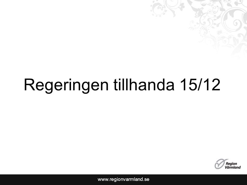 www.regionvarmland.se Regeringen tillhanda 15/12
