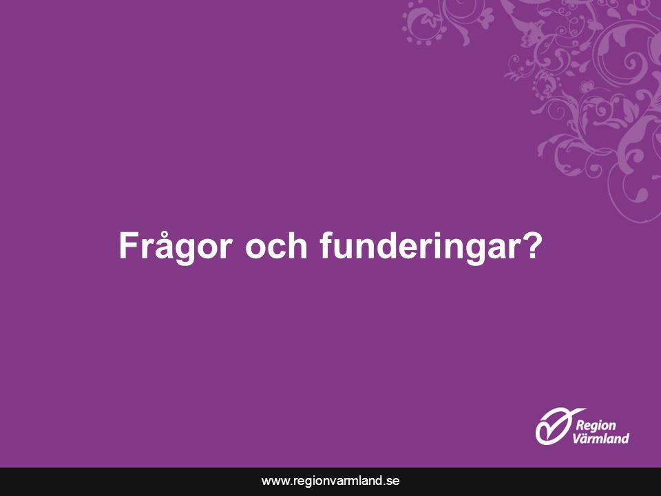 www.regionvarmland.se Frågor och funderingar?