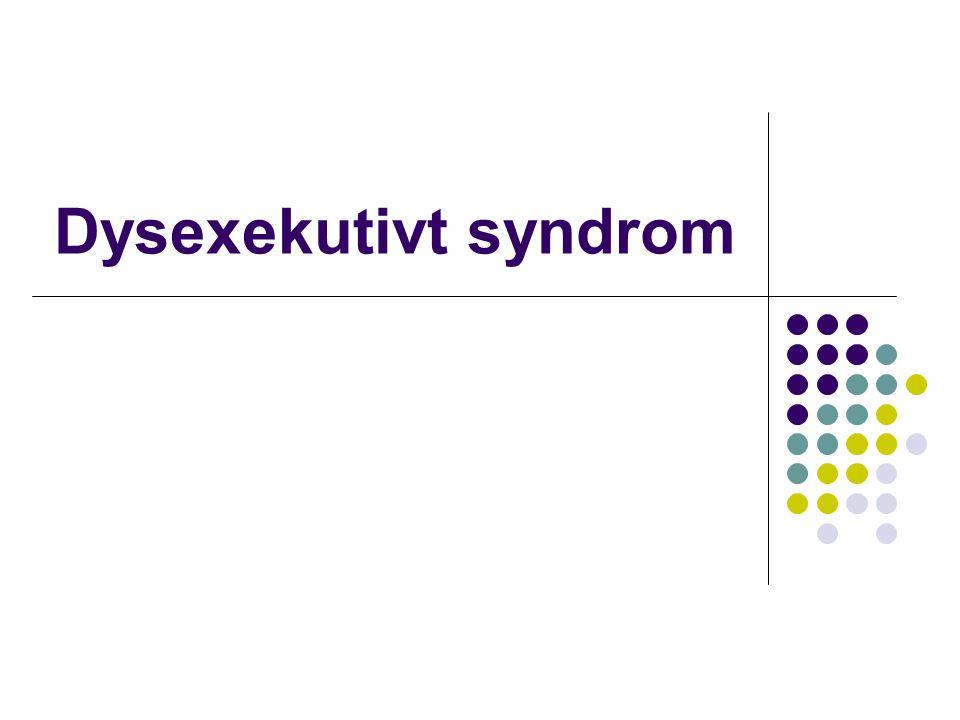 Dysexekutivt syndrom