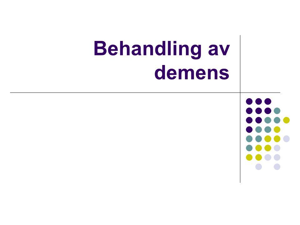 Behandling av demens