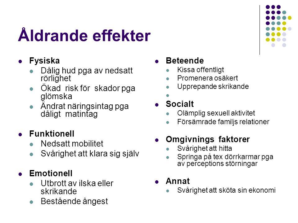 Omvårdnad  Försök upprätthålla basalfunktioner t.ex.